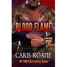 Blood Flame (The Flame Series) (Volume 1) by Caris Roane (2015-11-18)