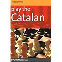 Play the Catalan (Everyman Chess Series)