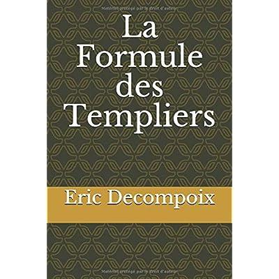 La Formule des Templiers