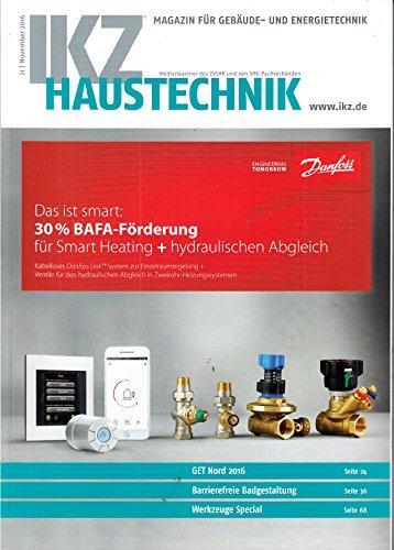 IKZ Haustechnik #21 2016 App ins Bad Werkzeug Special Zeitschrift Magazin Einzelheft Heft Energietechnik Gebäudetechnik