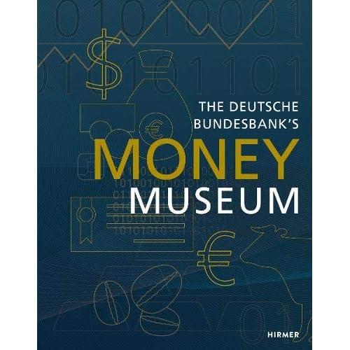 The deutsche bundesbank money museum
