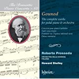 Gounod: Complete Works For Piano & Orchestra [Roberto Prosseda, Howard Shelley] [Hyperion: CDA67975]