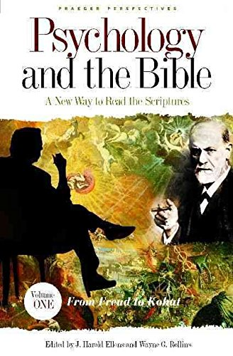 [(Psychology and the Bible : A New Way to Read the Scriptures)] [Edited by J. Harold Ellens ] published on (December, 2004)