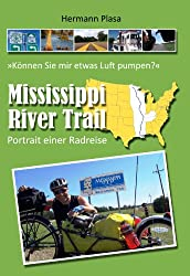 Mississippi Rivertrail - Portrait einer Radreise