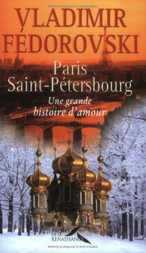 Paris-Saint-Pétersbourg : une grande histoire d'amour