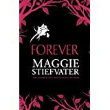 Forever: 3 (Wolves of Mercy Falls 3) by Maggie Stiefvater (2014-05-01)