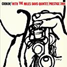 Cookin' With The Miles Davis Quartet (Remastered)