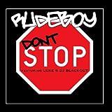 Don't Stop Featuring Luke & DJ Blackout - Single