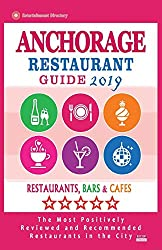 Anchorage Restaurant Guide 2019: Best Rated Restaurants In Anchorage, Alaska - Restaurants, Bars & Cafes Recommended For Visitors, 2019