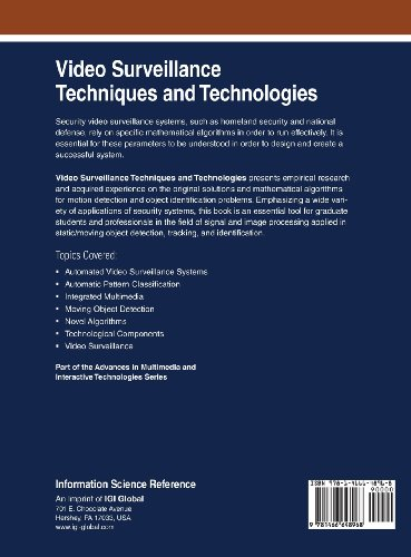 Video Surveillance Techniques and Technologies (Advances in Multimedia and Interactive Technologies)