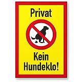 Privat - Kein Hundeklo, Kunststoff Schild Hunde kacken verboten - Verbotsschild Hundetoilette/Hundeverbotsschild, Verbot Hundeklo/Hundekot / Hundehaufen/Hundekacke