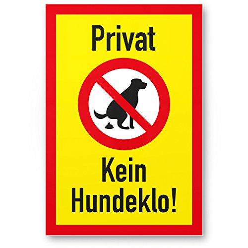 Privat - Kein Hundeklo, Kunststoff Schild Hunde kacken verboten - Verbotsschild...