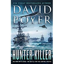 Hunter Killer: The War with China - The Battle for the Central Pacific (Dan Lenson Novels)