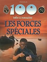 100 infos à connaitre / les forces spéciales