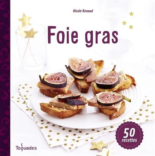 FOIE GRAS par NICOLE RENAUD
