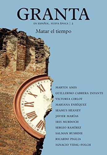 Granta 2: Matar el tiempo por Varios Varios Autores