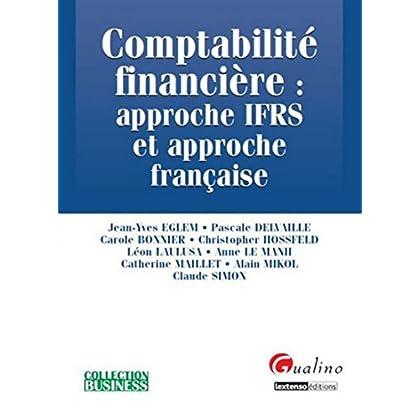 Comptabilité financière: Approche IFRS et approche Française