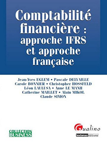 comptabilit-financire-approche-ifrs-et-approche-franaise