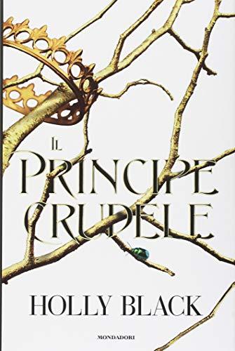 Il principe crudele