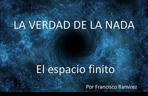 La verdad de la nada. : El espacio finito