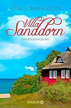 Villa Sanddorn: Ein Rügen-Roman