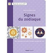 Signes du zodiaque - Des centaines de motifs à broder au point de croix