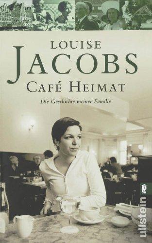 Buchseite und Rezensionen zu 'Café Heimat: Die Geschichte meiner Familie' von Louise Jacobs