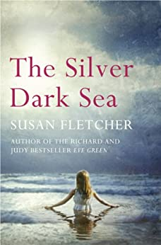 The Silver Dark Sea par [Fletcher, Susan]