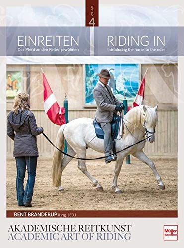 Einreiten: Das Pferd an den Reiter gewöhnen: Riding In: Introducing the horse to the rider