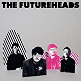 The Futureheads - UK Formats