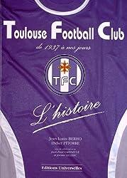 Toulouse Football Club : L'histoire de 1937 à nos jours