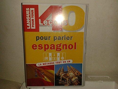 40 lecons pour parler espagnol k7 CD par Collectif (Relié)