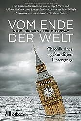 Vom Ende der Welt: Chronik eines angekündigten Untergangs