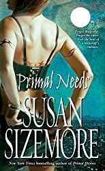 Primal Needs by Susan Sizemore (2008-12-30)