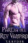 https://libros.plus/la-pareja-del-rey-vampiro-un-romance-paranormal-1/