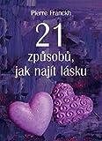 21 způsobů, jak najít lásku (2014)
