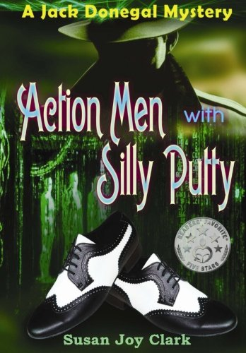 action-men-with-silly-putty-a-jack-donegal-mystery