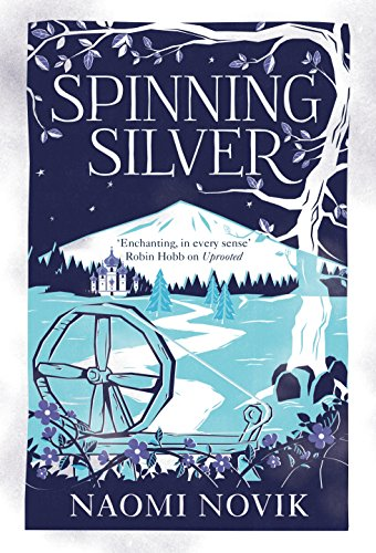 Spinning Silver (English Edition) por Naomi Novik
