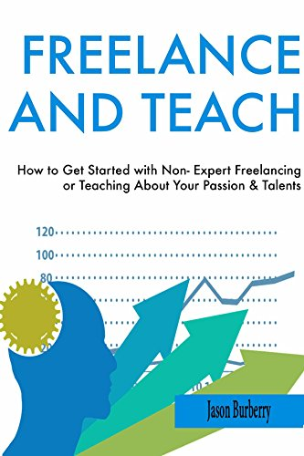 freelance-and-teach-how-to-get-started-with-non-expert-freelancing-or-teaching-about-your-passion-ta