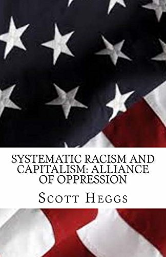 systematic-racism-and-capitalism-alliance-of-oppression-english-edition
