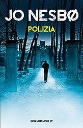 Polizia (Serie Harry Hole Vol. 10)