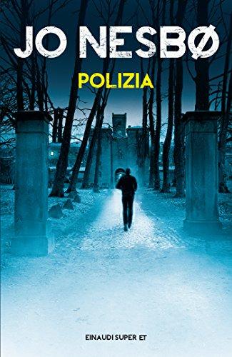Polizia (Serie Harry Hole Vol. 10) (Italian Edition) eBook: Jo ...