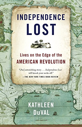 independence-lost-lives-on-the-edge-of-the-american-revolution