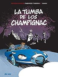 Spirou. La tumba de los Champignac: Un aventura de Spirou por... par  Yann
