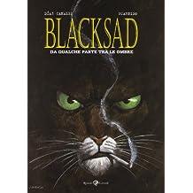 Da qualche parte fra le ombre. Blacksad