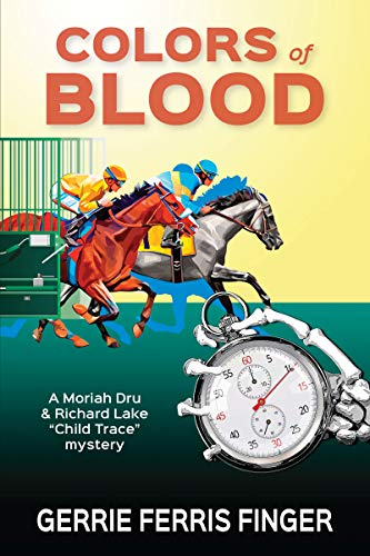 Colors of Blood (Moriah Dru, Child Trace Book 8) (English Edition) -