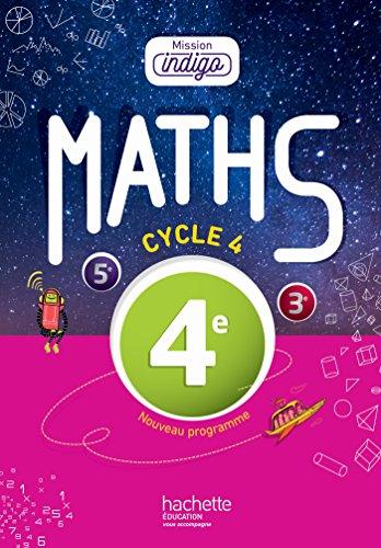 Mission Indigo mathématiques cycle 4 / 4e - Livre élève - éd. 2016 por Christophe Barnet