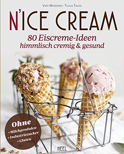 Image of N'Ice Cream: 80 Eiscreme-Ideen - himmlisch cremig & gesund