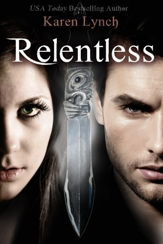 Relentless by Karen Lynch (2014-01-03)