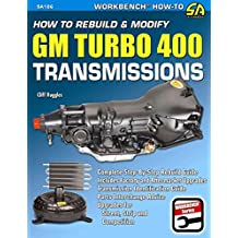 [How to Rebuild & Modify GM Turbo 400 Transmissions: Complete Step-By-Step Rebuild Guide] (By: Cliff Ruggles) [published: November, 2011]